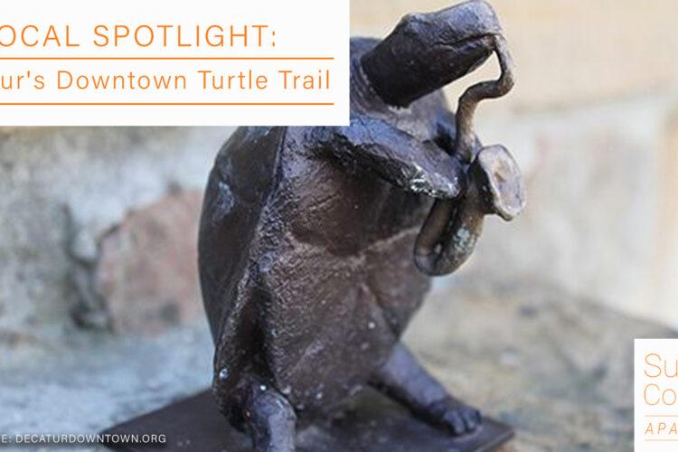 Local Spotlight: Decatur's Downtown Turtle Trail
