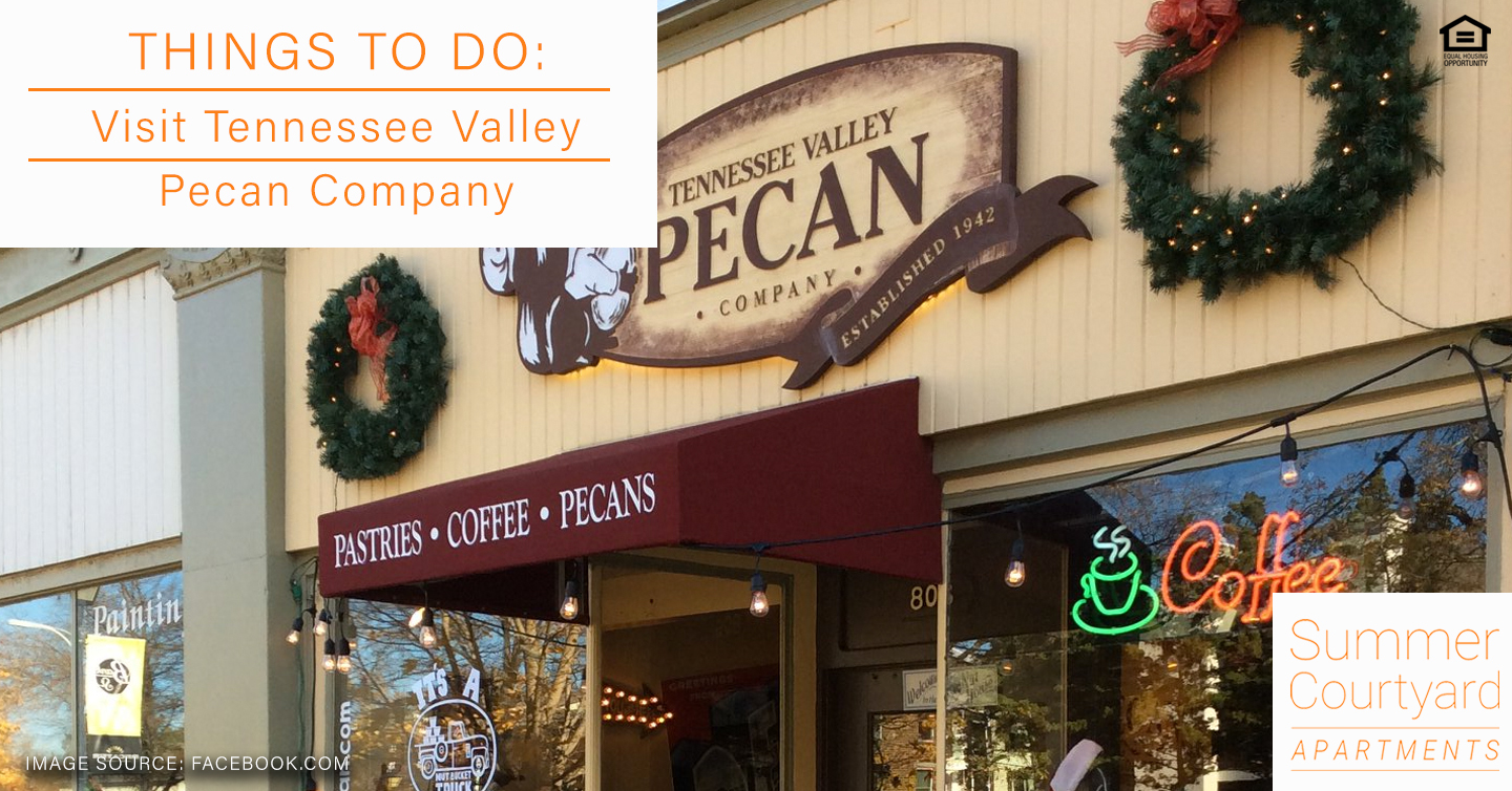 Things to Do: Visit Tennessee Valley Pecan Company