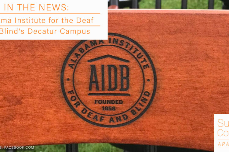 In the News: Alabama Institute for the Deaf and Blind's Decatur Campus